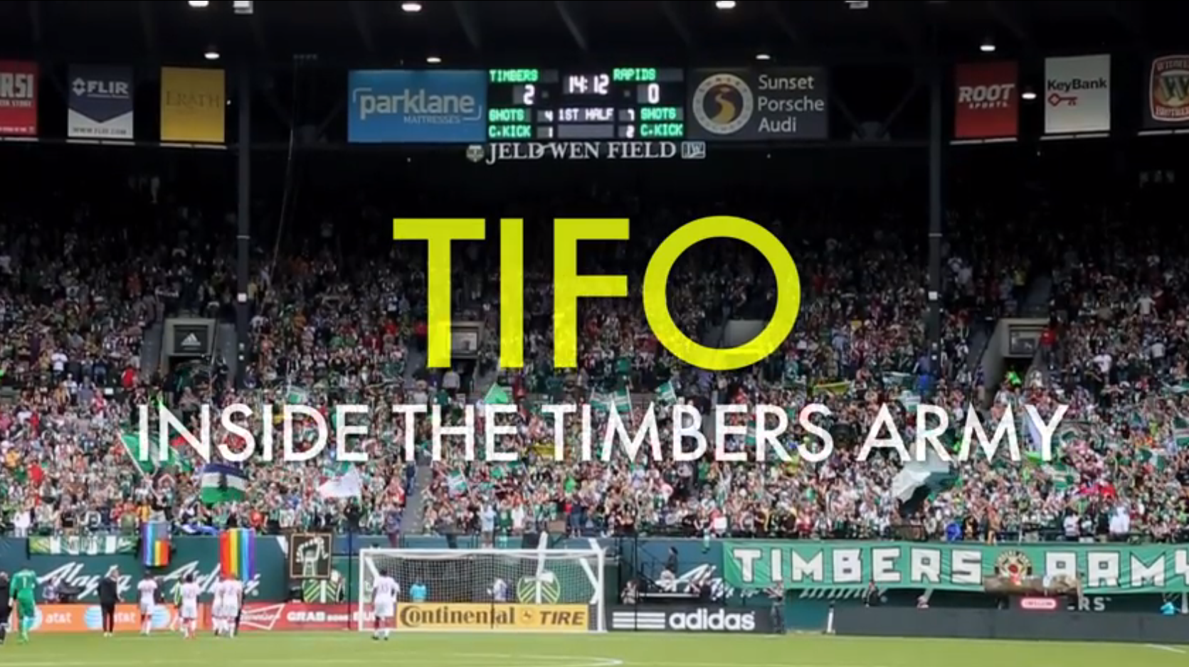 Tifo: Inside the Timbers Army