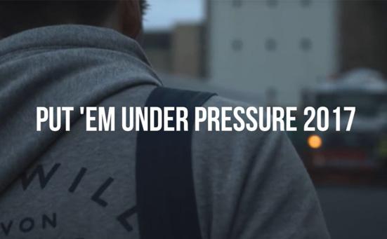 put em under pressure